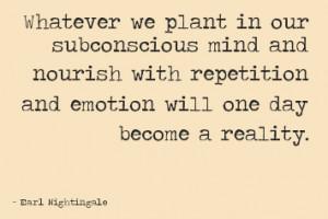 subconscious-mind-quote-earl-nightingale