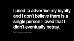 Quotes on Friendship, Trust and Love Betrayal I used to advertise my ...