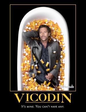House M.D. Vicodin Motivational Poster