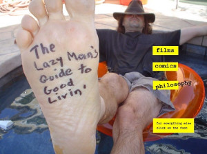 Re: The Lazy Man's Guide to Enlightenment