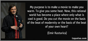 ... beat of modernity or the basis of the beat of your own heart? - Emir