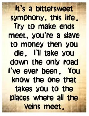 ... Verve - Bittersweet Symphony - song lyrics music lyrics songs quotes
