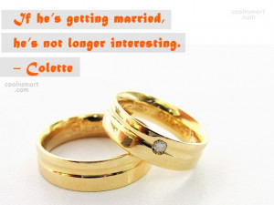 Funny Marriage Quotes Quote: If he's getting married, he's not ...