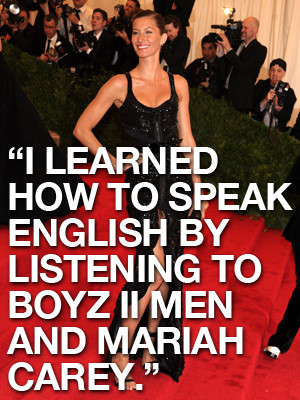 Gisele Bundchen Learns English Quote