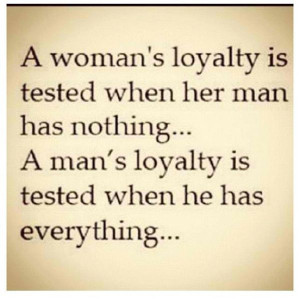 Popular Loyalty, Quotes, Sayings, Woman, Man, Relationship