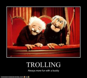 ... funny trolling demotivational lolz the muppet show statler and waldorf