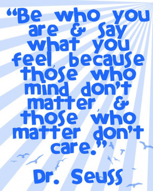 ... Dr. Seuss's 108th birthday here are our top 10 Dr. Seuss quotes