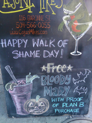 Happy walk of shame day from Cajun Mikes!