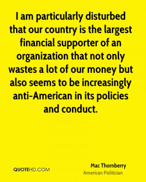 am particularly disturbed that our country is the largest financial ...