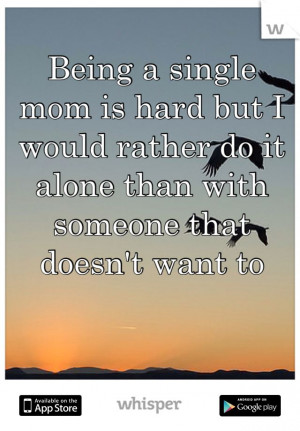 Being Mom Hard Quotes Get