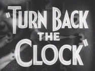 Turn Back the Clock (1933)