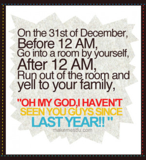 family, funny, hehe, humor, new year, prank, quote, yeah