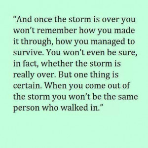 Going through the storm..