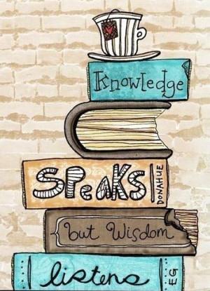 Knowledge vs wisdom quote via www.Facebook.com/SilentHymns