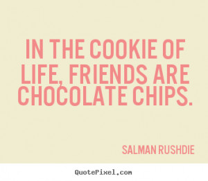 Quotes About Friendship and Cookies