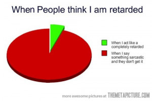 funny graph sarcasm when people think Im dumb