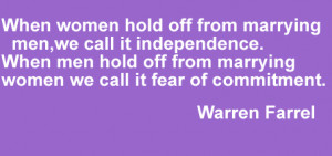 ... off from Marrying Women We Call It Fear of Commitment ~ Fear Quote