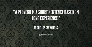 quote Miguel De Cervantes a proverb is a short sentence based 5985 png