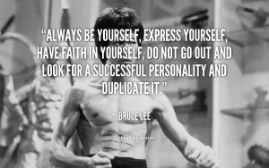 Bruce Lee Quotes Be Yourself