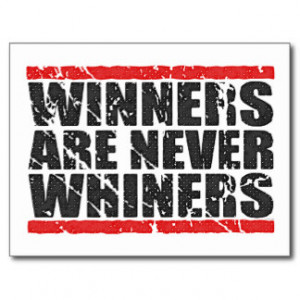 Winners are never Whiners | Retro Look Post Card