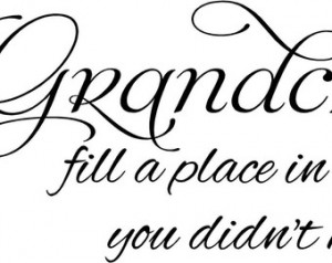 Grandchildren Fill a Place in Our Heart 30