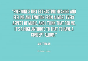 quote-Aimee-Mann-everyones-just-extracting-meaning-and-feeling-and ...