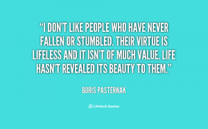 quote-Boris-Pasternak-i-dont-like-people-who-have-never-97710.png