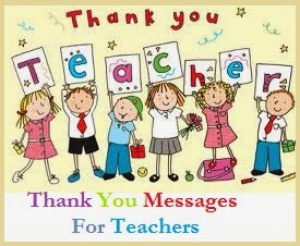 Looking for thank you messages for teachers? Well you have reached the ...