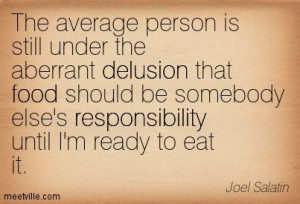 Quotes of Joel Salatin About dance, drugs, faith, fear, philosophy ...