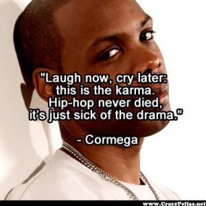 Sick of Drama Quotes http://www.crazypellas.net/hip-hop-culture-20/rap ...