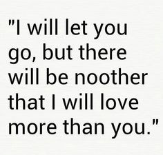 Ill Always Love You Quotes ~ Quotes on Pinterest | 126 Pins