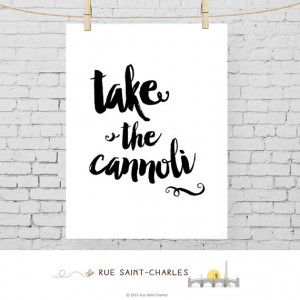 Art take the cannoli printable quote Godfather quote movie quotes ...