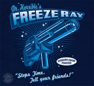 With my freeze ray I will stop the world