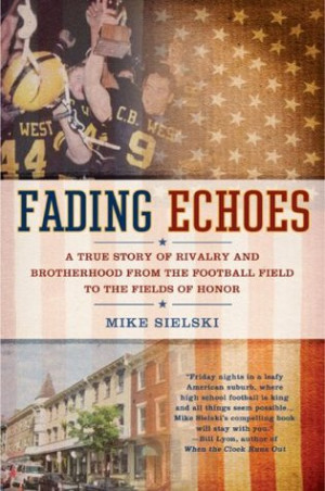 ... Rivalry and Brotherhood from the Football Field to theFields of Honor