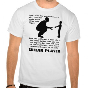 Funny Guitar Quotes Shirts with funny quotes,