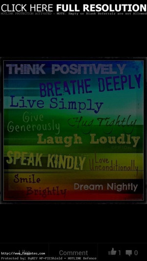 Think Positively Breathe Deeply Motivational Love Quotes