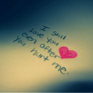 You Hurt Me But I Still Love You Image