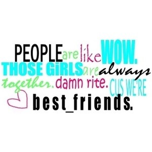 Best friend quote image by lsiu09 on Photobucket