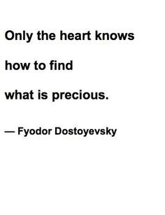 ... to find what is precious.