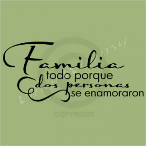 ... quotes quotes family quotes and sayings in spanish family wall family