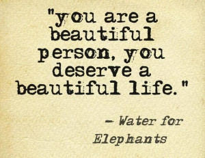 You Are A Beautiful Person.....