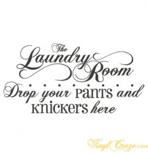 Laundry Room Vinyl Quotes