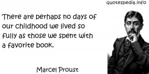 ... Quotes About Childhood - There are perhaps no days of our childhood we