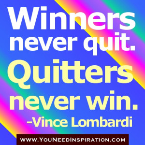 winners quotes-Winner never quit quitters never win