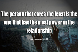 swag-n-quotes:- most power in a relationship