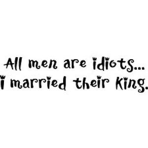 Men Are Idiots - Sayings and Quotes T Shirts & Apparel - funny ...