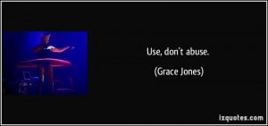 More Grace Jones Quotes