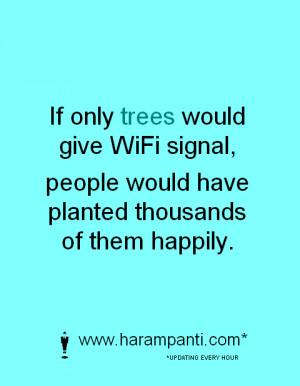 Awesome picture quote about wifi !