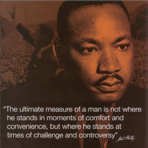 Mlk Quotes Character Of A Man ~ Martin Luther King Quotes - Martin ...