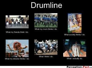 Funny Drumline Quotes